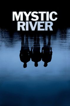CLICK IMAGE TO WATCH Mystic River (2003) FULL MOVIE