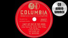 1942 HITS ARCHIVE: Can't Get Out Of This Mood - Kay Kyser (Harry Babbitt...