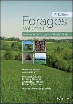 """Read """"Forages, Volume 1 An Introduction to Grassland Agriculture"""" by available from Rakuten Kobo. Forages, Volume I, Seventh Edition is the most comprehensive text available for teachers of undergraduate Forages course. Agriculture Books, Michael Collins, Animal Science, Life Science, Textbook, Audiobooks, Ebooks, This Book, Author"""