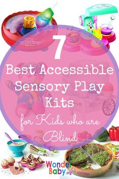 7 Best Accessible Sensory Play Kits for Kids who are Blind or Visually Impaired