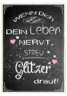 """Postkarte """"Wenn Dich Dein Leben nervt, streu Glitzer drauf."""", 10,5 x 14,8 cm"""