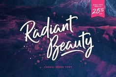 Radiant Beauty - Casual Brush Font by Ian Barnard on @creativemarket A font created to give an authentic hand drawn look but still keeping that readability and clarity which customers and clients love.