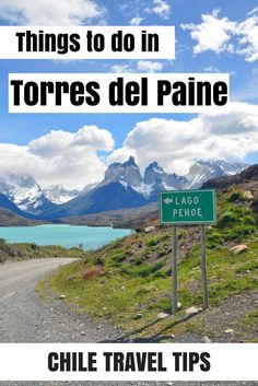 Things to do in Torres del Paine National Park in Chilean Patagonia