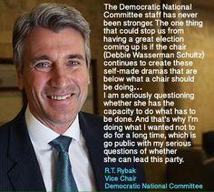 R. T. Rybak Vice Chair of the DNC denounces Debbie Wasserman Schultz. Vote Bernie Sanders 2016