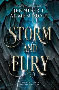 Storm and Fury (The Dark Elements, Jennifer L Armentrout High Fantasy, New Fantasy, Fantasy Romance, New York Times, Plot Twist, Ya Books, Books To Read, Teen Books, Teen Fantasy Books