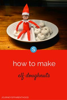 A fun and easy DIY to make elf donuts for your Elf on the Shelf.