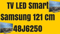 Televizor LED Smart Samsung 121 cm 48J6250 Full HD - Samsung 48J6250 Hd Samsung, Led, Youtube, Youtubers, Youtube Movies