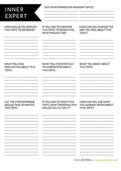 Writing worksheet - It's amazing to find out how much we know about a subject that we thought we knew nothing about. To test how effective you are at creating something out of nothing, ask your friends for some random topics and choose the most obscure one to write about. Practice trusting to your own knowledge, wisdom and way. Find your own solutions. Be your own guru.