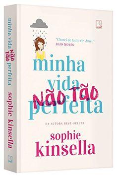 Minha Vida (não Tão) Perfeita por Sophie Kinsella https://www.amazon.com.br/dp/8501109924/ref=cm_sw_r_pi_dp_x_PQ-Bzb5QY4W14