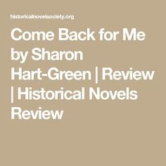 Come Back for Me  by Sharon Hart-Green | Review | Historical Novels Review
