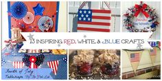 13 Red, White, and Blue Crafts #4thofjuly #patriotic #crafts #diy #handmade
