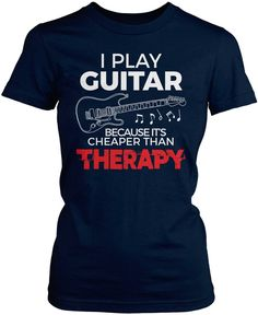 I play guitar because it's cheaper than therapy. The perfect t-shirt for anyone who loves guitar! Order here - https://diversethreads.com/products/playing-guitar-is-cheaper-than-therapy?variant=11268393861