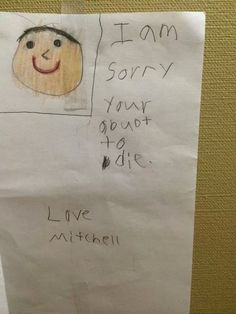 And uh..this kid who was really sorry his Grandpa was in hospital. | 18 Notes From Kids That Are So Damn Adorable It Hurts