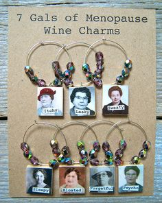 7 Gals of Menopause Wine Charms | Flickr - Photo Sharing!