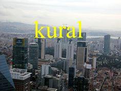 ---------- kural ---------- kuralsız kurala uygun Kurallar belli. Kuralı bozdun. ---------- https://www.facebook.com/LaytmotifSprachkalender/ http://www.laytmotif.de Foto: Istanbul von oben, İstanbul Sapphire, Istanbul ---------- Regel, Gesetz, Maxime ---------- ohne Regel regelmäßig Die Regeln sind klar. Du hast die Regeln gebrochen. ----------