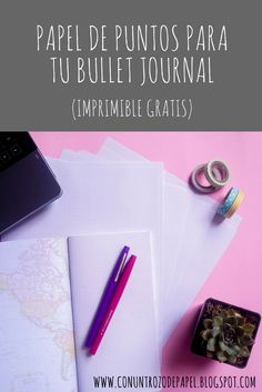 Con un trozo de papel : Hojas Punteadas para tu Bullet Journal