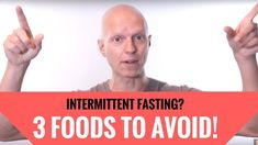 What to Eat While Intermittent Fasting (3 Foods You Must Avoid) - YouTube