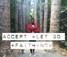 The Master Formula- Accept +Let Go +Faith + NOW