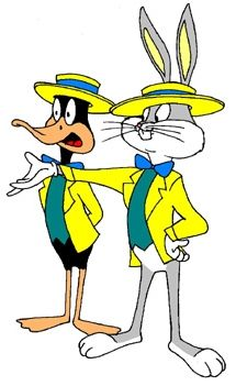 Daffy and Bugs, I always thought Daffy was funnier than Bugs.