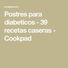Postres para diabeticos - 39 recetas caseras - Cookpad