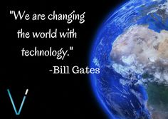 """We are changing the world with technology."" -Bill Gates #VisionIntegration #SoMobile #Motivation #Technology"