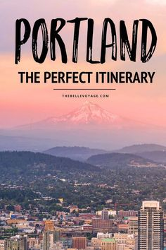 Portland, Oregon – The Perfect Itinerary for First-Timers | | Portland Oregon Travel Guide | Things to Do in Portland Oregon | Portland Oregon travel | Portland Oregon food | What to see in Portland | What to do in Portland Oregon