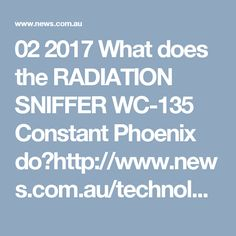 02 2017   What does the RADIATION SNIFFER WC-135 Constant Phoenix do?http://www.news.com.au/technology/science/a-radiation-sniffer-plane-is-reportedly-searching-for-the-source-of-a-cloud-of-nuclear-isotopes-floating-across-europe/news-story/c26dcf8452b829c64a48ab8f65eeffed