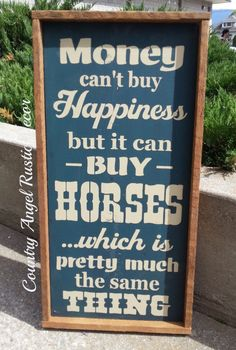 MONEY can't buy HAPPINESS HORSES Distressed by CountryAngelRustic, $59.95