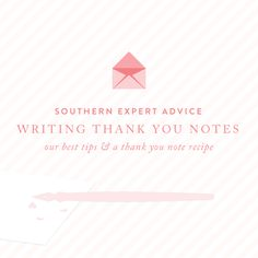 Southern Expert: Writing Wedding Thank You Notes - Southern Weddings Magazine