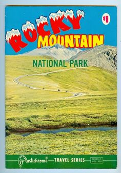 Rocky Mountain National Park Tourist Souvenir Book 1960's Plastichrome