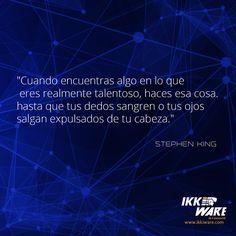 Stephen King #frases #motivacion #ikkiware
