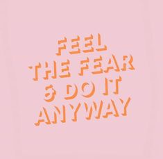Well Said Quotes 398920479495529804 - Feel the fear Source by Motivacional Quotes, Cute Quotes, Happy Quotes, Words Quotes, Positive Quotes, Best Quotes, Wisdom Quotes, Cute Sayings, Girl Quotes