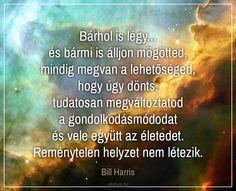 Bill Harris gondolata a reményről.