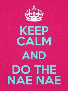 Do the NAE NAE