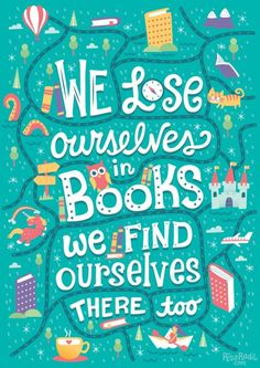 book quotes we lose ourselves in books. we find ou - quotes I Love Books, Good Books, Books To Read, My Books, Reading Quotes, Book Quotes, Bookworm Quotes, Book Sayings, Teacher Quotes