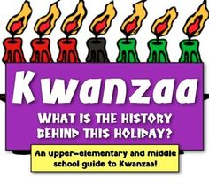 **Save 28% NOW -- 12/3 -- Code: CYBER **   Kwanzaa: What is the History behind this Holiday? (A guide to Kwanzaa!)