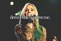 Demi Lovato is one of the biggest inspiration for young girls and everyone.She's like a goddess
