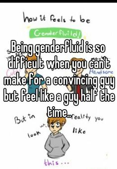 21 Eye-Opening Confessions From People Who Are Genderfluid  This was interesting. I don't really know much about gender fluidity so it was good to read this.
