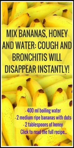 Holistic Health Remedies Mix Bananas Honey and Water Cough and Bronchitis Will Disappear Natural Cough Remedies, Flu Remedies, Natural Health Remedies, Natural Cures, Herbal Remedies, Home Remedy For Cough, Bloating Remedies, Cough Remedies For Kids, Natural Healing