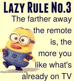 Lazy Rule Number 3 is...