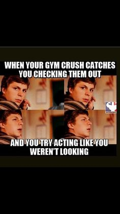 Your gym crush catches you staring at them.