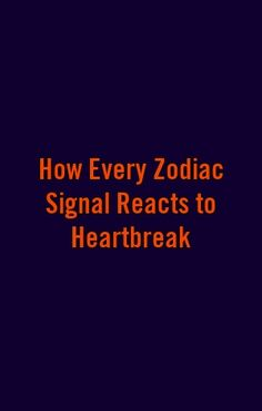 How Every Zodiac Signal Reacts to Heartbreak by zodiacpark. Scorpio Facts, Zodiac Facts, Sagittarius, Zodiac Signs, Zodiac Compatibility, Cancer Facts, Zodiac Love, Roof Repair, Daily Horoscope