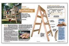 Simple Homemade Scaffolding Safe to use and inexpensive to build, A-frames and a couple of planks beat working from a ladder