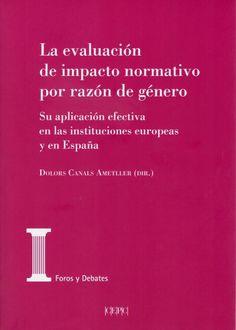 La evaluación de impacto normativo por razón de género.    Centro de Estudios Políticos y Constitucionales, 2020 Studios, March, Europe