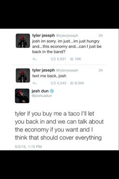 poor Tyler got kicked out of the band