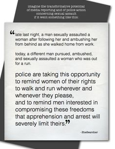 How all police should respond to attacks on women in an ideal world.