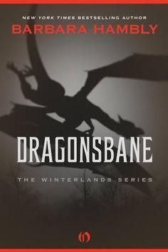 Dragonsbane (Winterlands #1) by Barbara Hambly http://www.bookscrolling.com/best-books-dragons/