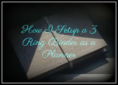 PlanneryButterfly: How I set up my 3 Ring Binder