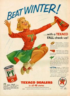 """nostalgia-eh49: """" 1955 - Texaco Advertisement """""""