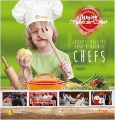 Grandes recetas para pequeños chefs    LOT 4 2016
